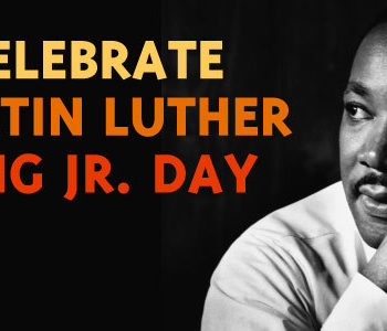 a picture of Martin Luther King Jr. with the words celebrate Martin Luther King Jr. Day